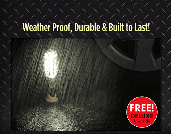 Weather Proof, Durable & Built to Last!