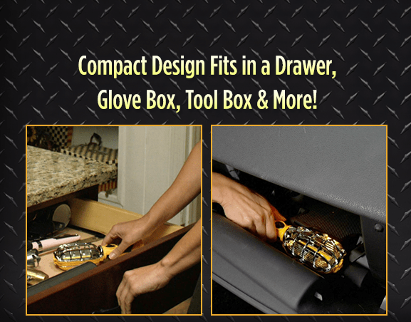 Compact Design Fits in a Drawer, Glove Box, Tool Box & More!